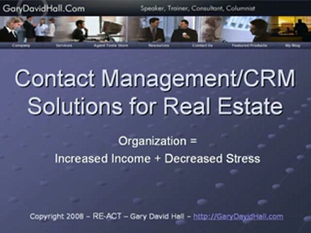 """Gary David Hall - """"Choosing Real Estate Specific Contact Management or CRM Solution"""""""