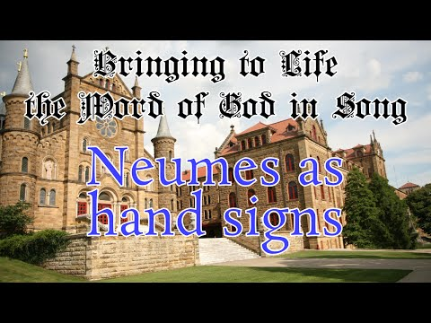 Neumes as hand signs by Fr. Columba Kelly