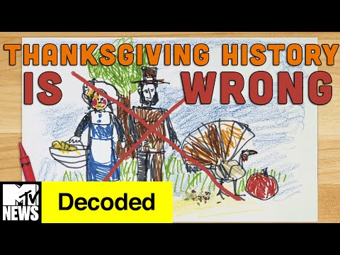 Everything You Know About Thanksgiving is WRONG | Decoded | MTV News