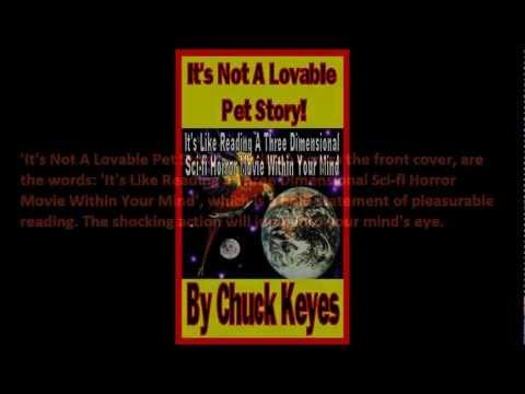 'It's Not A Lovable Pet Story' By Chuck Keyes