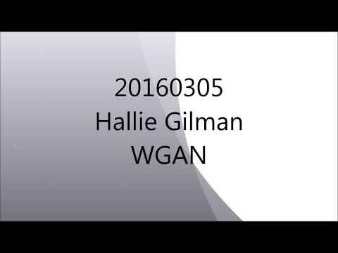 20160305 Hallie Gilman WGAN