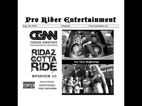 Chris Gentry Ft. Raine & Pat Duffy on Guitar - On The Highway - Ridaz Gotta Ride Episode 10