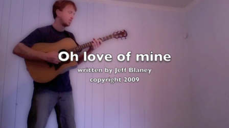 Oh Love of Mine by Jeff Blaney