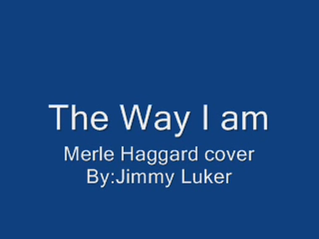 The way I Am