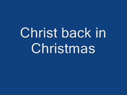 Christ back in Christmas