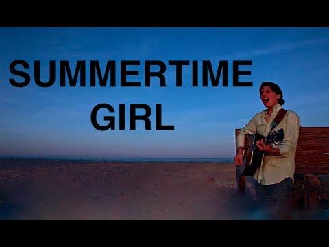 Summertime Girl (Original Song) by Matt Roy