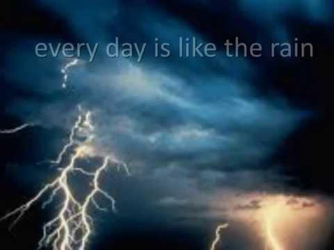 every day is like the rain(original)