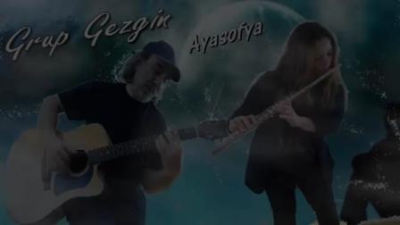 Grup Gezgin - Ayasofya
