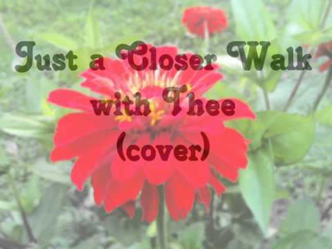 Just a Closer Walk with Thee (cover)