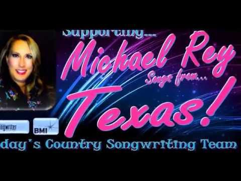 Michael Rey - Country Songwriter Supported Strong in Texas