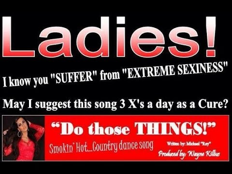 Do Those Things! - Michael Rey Country Songwriter - Best Country Dance Song