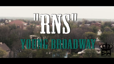 Young Broadway - 'RNS' (Official Video)