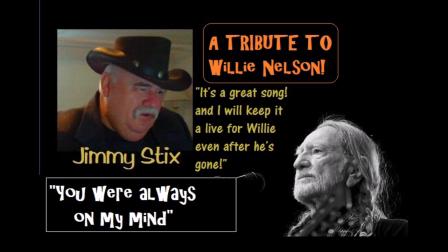 You Were Always On My Mind--singing Jimmy Stix