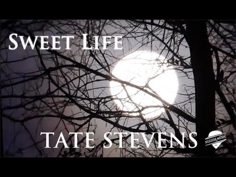Tate Stevens - Sweet Life