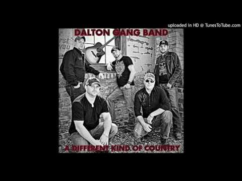 Dalton Gang Band- What Could Have Been