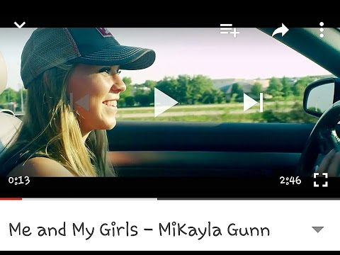 Me and My Girls - MiKayla Gunn