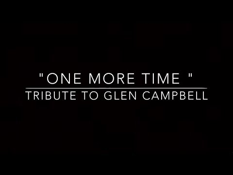 One More Time (Glen Campbell Tribute) - Jason Curtis