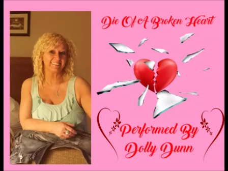 Dolly Dunn- Die Of A Broken Heart