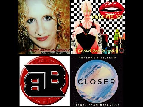 """CLOSER"" - ANNEMARIE PICERNO on BONGO BOY RECORDS"