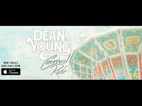 Dean Young - Carnival Ride (Audio)