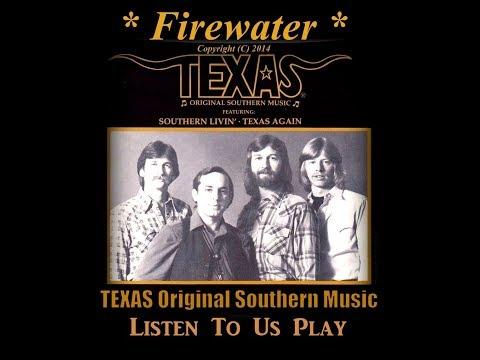 TEXAS Presents - ♫ Firewater ♫ Smokin Hot Tunes