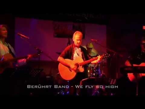 Livemitschnitt ,,Berührt Band-We fly so high,, im JWD Berlin