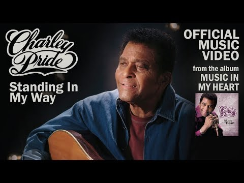 Charley Pride - Standing In My Way [Official Music Video]