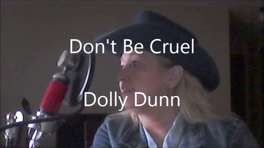 DONT BE CRUEL DOLLY DUNN