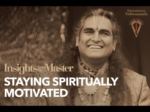 Staying Spiritually Motivated - Insights from the Master