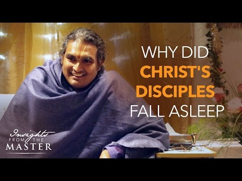 The Symbolism of Christ's Disciples Sleeping - Insights from the Master