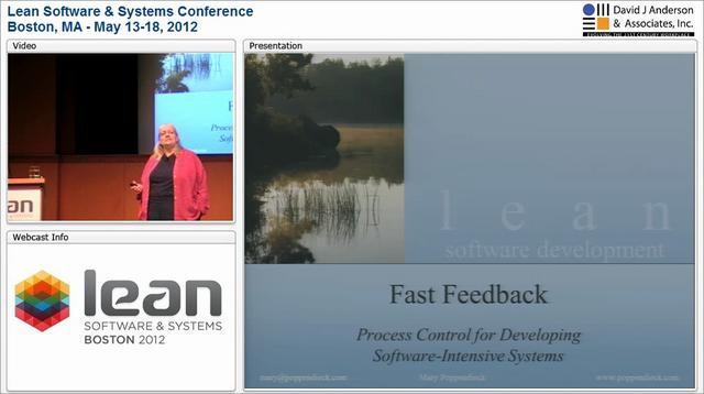 LSSC12: Continuous Feedback: Process Control for Developing Software-Intensive Systems - Mary Poppendieck