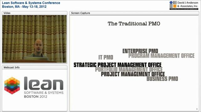 LSSC12: How Kanban Helps Us Move Beyond Traditional PMO - David Joyce
