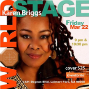 "KAREN BRIGGS ""The Original Lady in Red"" @ The 'new' World STAGE ~"