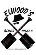 Elwood's Blues Boxes