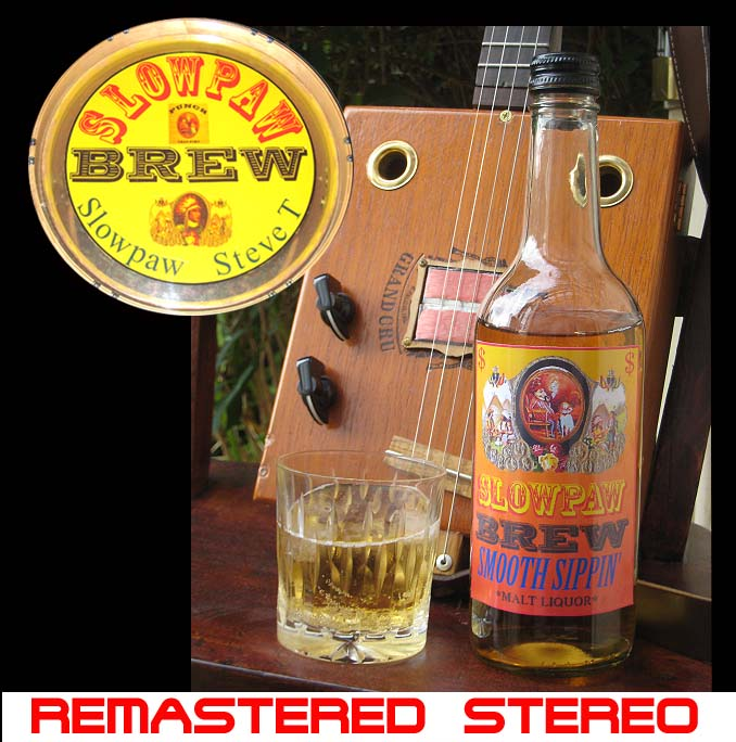 SLOWPAW BREW REMASTERED STEREO