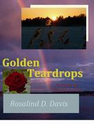 Golden Teardrops