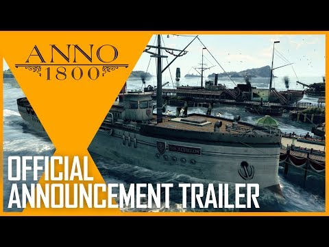Anno 1800 : Gamescom 2017 Official Announcement | Trailer | Ubisoft [NA]