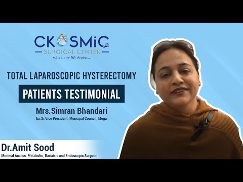 PATIENT TESTIMONIAL | DR AMIT SOOD |TOTAL LAPAROSCOPIC HYSTERECTOMY | LAPAROSCOPIC SURGEON