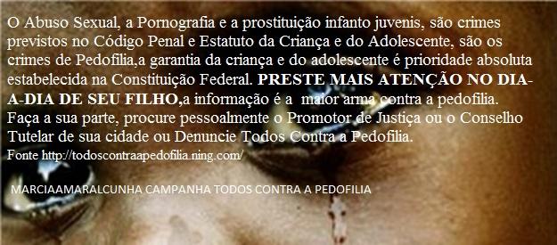 CAMPANHA TODOS CONTRA A PEDOFILIA