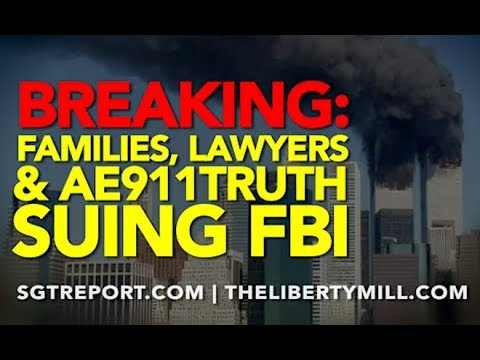 BREAKING: Families, Lawyers & AE911Truth ARE SUING THE FBI