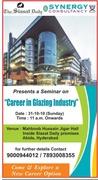 Seminar on career in Glazing Technology