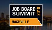 The Job Board Summit - Nashville 2018
