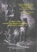 Cobre y Oro. Minería y metalurgia en la Asturias prehistórica y antigua