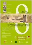 VIII Jornadas Patrimonio Arqueológico en la Comunidad de Madrid