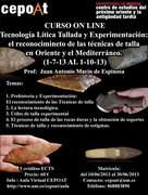 Tecnología Lítica Tallada y Experimentación: el reconocimiento de las técnicas de talla en Oriente y el Mediterráneo. Teoría y práctica - on line