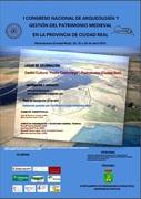 I CONGRESO NACIONAL DE ARQUEOLOGÍA Y GESTIÓN DEL PATRIMONIO MEDIEVAL EN LA PROVINCIA DE CIUDAD REAL