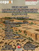 Arqueología: Ciudades del Antiguo Egipto - on line (1-6-16 al 31-8-16)