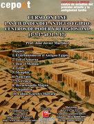 Arqueología: Ciudades del Antiguo Egipto: centros de poder y religiosidad - on line (01/03/2017 - 31/05/2017)