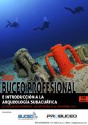 CURSO DE BUCEO PROFESIONAL E INTRODUCCIÓN A LA ARQUEOLOGÍA SUBACUÁTICA.