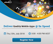 Webinar: Deliver Quality Mobile Apps @5X Speed